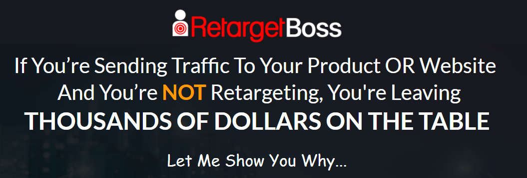 Buy RetargetBoss by Rashvin, Product Review by Zion!